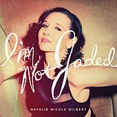 I'm Not Jaded (feat. Benson Russell) by Natalie Nicole Gilbert