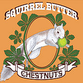 Chestnuts by Squirrel Butter