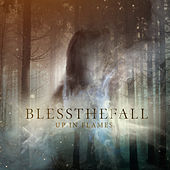 Up in Flames von Blessthefall