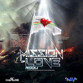 Mission Of Love Riddim by Various Artists
