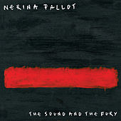 The Sound and the Fury by Nerina Pallot