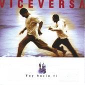 Voy Hacia Ti by Vice Versa