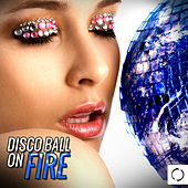 Disco Ball on Fire by Various Artists