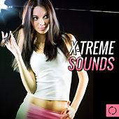 X-Treme Sounds by Various Artists