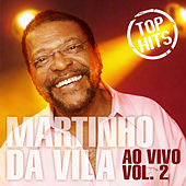 Top Hits Ao Vivo, Vol. 2 de Martinho da Vila