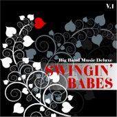 Big Band Music Deluxe: Swingin' Babes, Vol. 1 de Various Artists