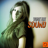 Voice the Sound by Various Artists