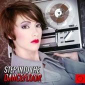 Step into the Dancefloor von Various Artists