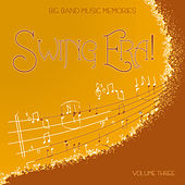 Big Band Music Memories: Swing Era, Vol. 3 de Various Artists
