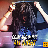 Come and Dance All Night by Various Artists