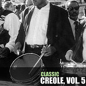 Classic Creole, Vol. 5 de Various Artists