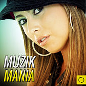 Muzik Mania by Various Artists