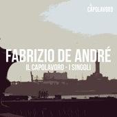 Fabrizio De André - Il Capolavoro - I Singoli di Fabrizio De André