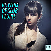 Rhtyhm of Club People by Various Artists