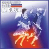 Geografía Musical de Chile. La Cueca by Various Artists