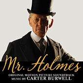 Mr. Holmes (Original Motion Picture Soundtrack) by Carter Burwell