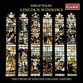 Wilby: Lincoln Windows - Choral Music by Philip Smith
