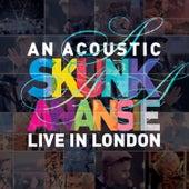 An Acoustic Skunk Anansie - Live in London di Skunk Anansie
