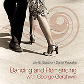 Dancing and Romancing with George Gershwin von Daniel Kobialka