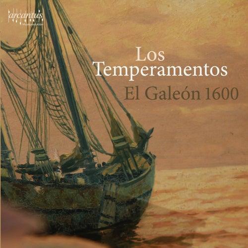 El Galeón 1600 by Los Temperamentos
