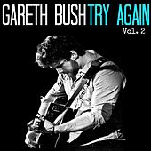 Try Again, Vol. II by Gareth Bush