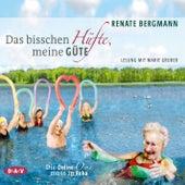 Das bisschen Hüfte, meine Güte - Die Online-Omi muss in Reha von Renate Bergmann
