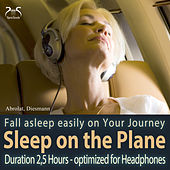 Sleep on the Plane - Fall Asleep Easily on Your Journey by Various Artists