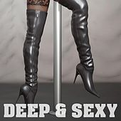 Deep & Sexy by Various Artists