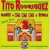 Mambo, Cha, Cha, Cha, Mama Guela de Tito Rodriguez
