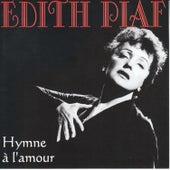 Hymne A L'Amour de Edith Piaf