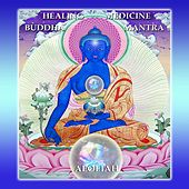 Healing Medicine Buddha Mantra de Aeoliah