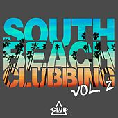 South Beach Clubbing, Vol. 2 by Various Artists