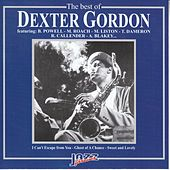 The Best Of Dexter Gordon von Dexter Gordon