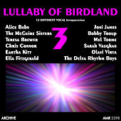 Lullaby of Birdland, Vol. 3 by Various Artists