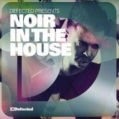 Defected Presents Noir In The House Album Sampler von Various Artists