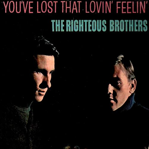 You've Lost That Lovin' Feelin' by Phil Spector