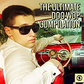The Ultimate Doo Wop Compilation, Vol. 3 de Various Artists