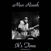 It's Time (Remastered 2015) de Max Roach
