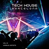 Tech House Barcelona, Vol. 01 by Various Artists