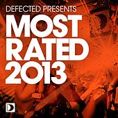 Defected Presents Most Rated 2013 Sampler by Various Artists
