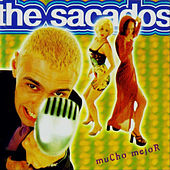 Mucho Mejor by The Sacados