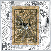 Arms by Slow Moving Millie