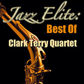 Jazz Elite: Best Of Clark Terry Quartet di Clark Terry