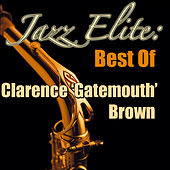 Jazz Elite: Best of Clarence 'Gatemouth' Brown (Live) de Clarence