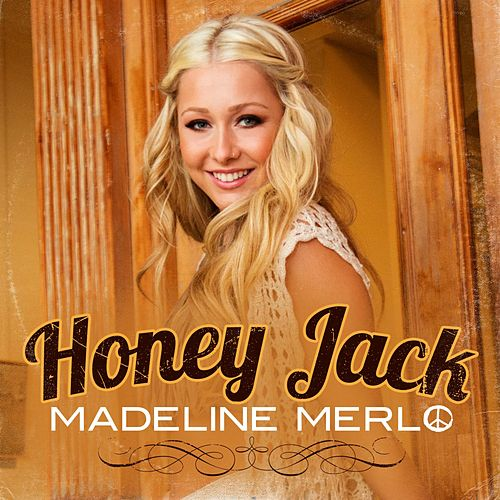 Honey Jack by Madeline Merlo