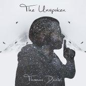 The Unspoken von Thomas Daniel