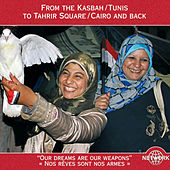 Our Dreams Are Our Weapons: Soundtracks of the Revolutions in Tunisia and Egypt by Various Artists