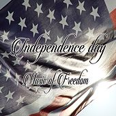 Independence Day (Music of Freedom) von Various Artists