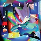 Pitch Black Prism by Alias (Rap)