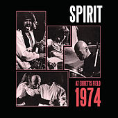 At Ebbet's Field 1974 (Live) by Spirit